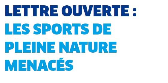 lettre ouverte de 16 fédérations pour dénoncer les menaces sur les sports de pleine nature