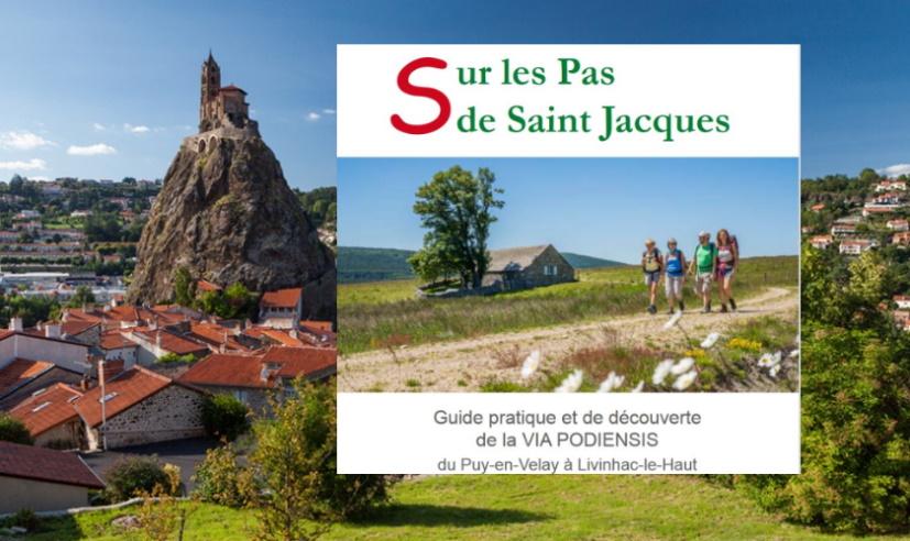 Guide du Chemin vers Saint-Jacques-de-Compostelle GR® 65  en Haute-Loire-Lozère-Aveyron
