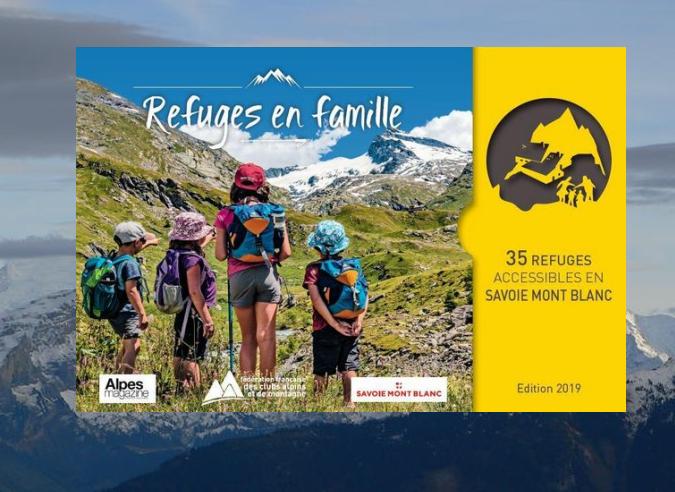 Refuges en famille : des guides pour la Savoie et les Écrins