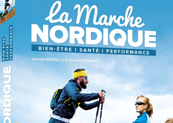 Livre : La marche nordique - Bien-être, santé, performance