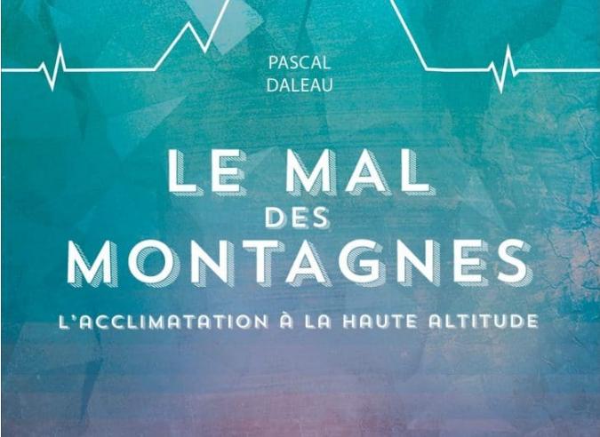 Livre : « Le mal des montagnes – L'acclimatation à la haute altitude »