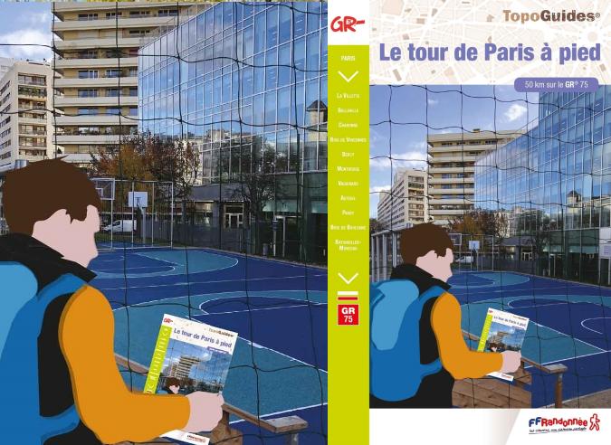 Randonner à Paris avec le GR® 75