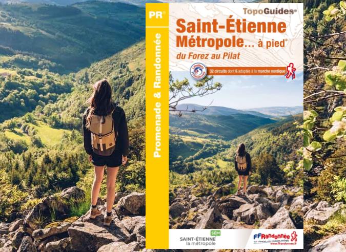 La nouvelle édition du topoguide « Saint-Étienne Métropole à pied ®»  est parue