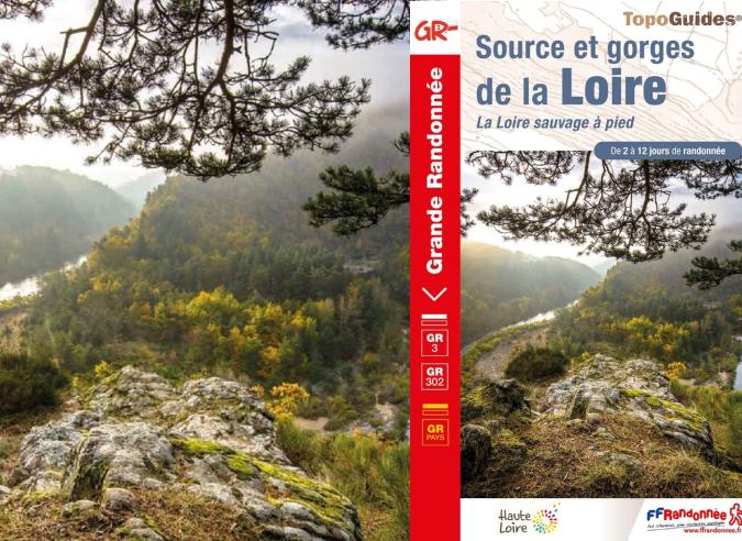 Un nouveau topoguide pour suivre le GR® 3 le long de la Loire