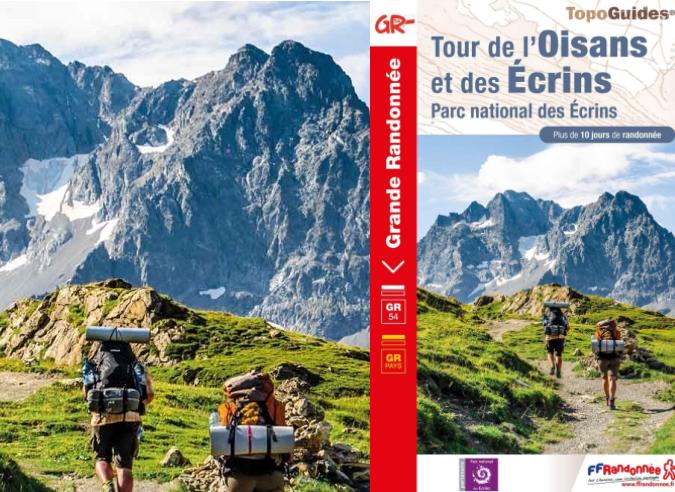 """Nouvelle édition du topoguide  """" GR® 54 - Tour de l'Oisans et des Écrins"""""""