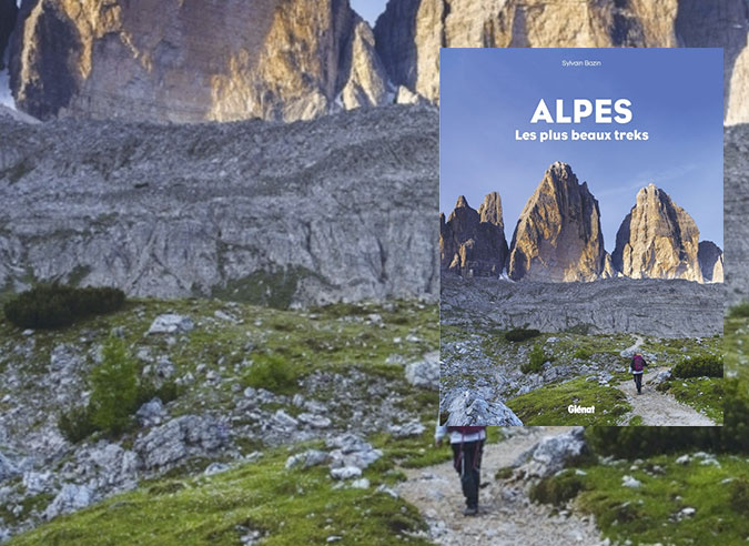 Livre : Alpes, les plus beaux treks
