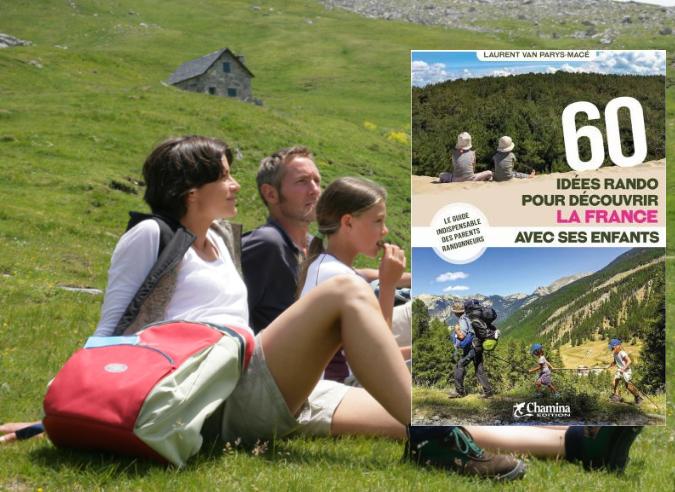 """Livre : """"60 idées rando pour découvrir la France avec ses enfants"""""""